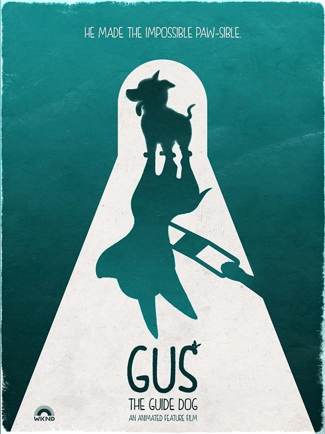 Cartel sobre eL LARGOMETRAJE de Gus la historia de un perro guia
